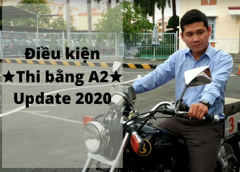 Điều kiện thi bằng lái A2 – Update luật mới năm 2020