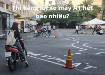 Thi bằng lái xe máy bao nhiêu tiền? Update mới nhất 2020