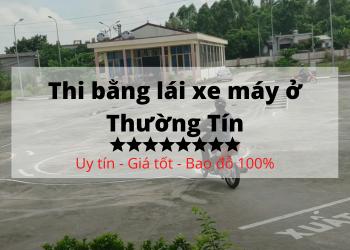Thi bằng lái xe máy ở Thường Tín – chỉ 5 bước là có bằng